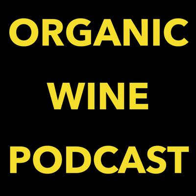 Organic Wine Podcast