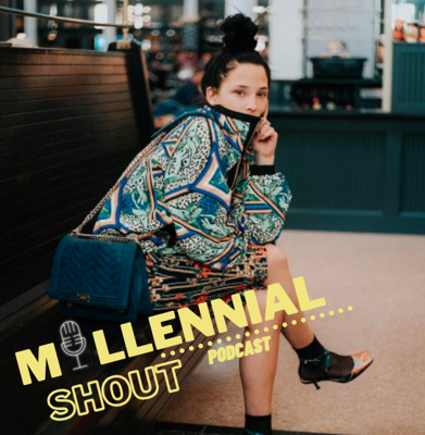 Millennial Shout Podcast