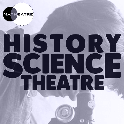 History Science Theatre