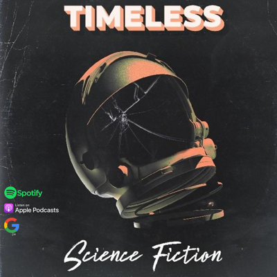 Timeless Science Fiction