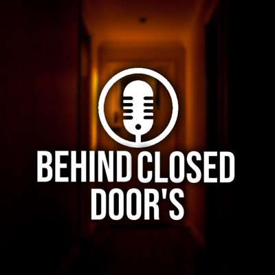 Jessica and Noxis present the Behind Closed Doors Podcast