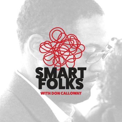 SmartFolks with Don Calloway