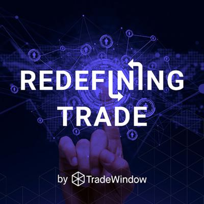Redefining Trade by TradeWindow