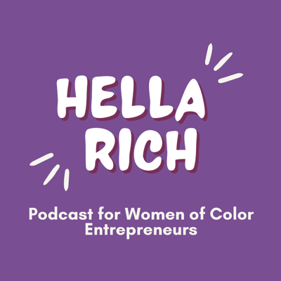 The Hella Rich Podcast