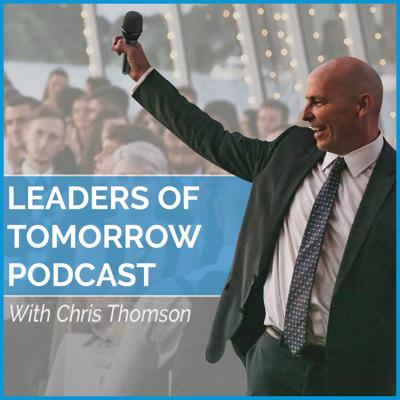 Leaders Of Tomorrow Podcast