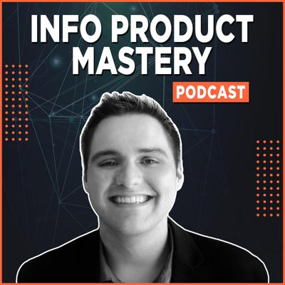 Info Product Mastery