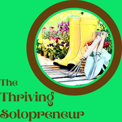 The Thriving Solopreneur - with Janine Bolon