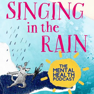 Singing in the Rain Podcast