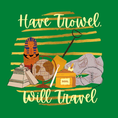 Have Trowel, Will Travel