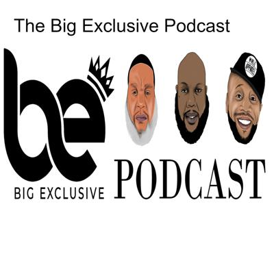 The Big Exclusive Podcast