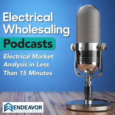 Electrical Wholesaling Podcasts