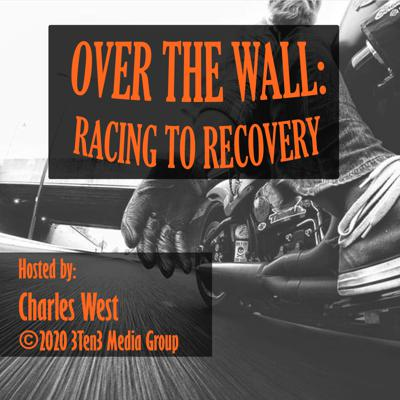 Over The Wall: Racing To Recovery
