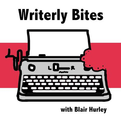 The podcast that gives you quick tips to make your writing and your writing life better.