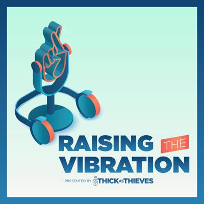 Raising The Vibration