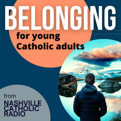 Belonging for young Catholic adults