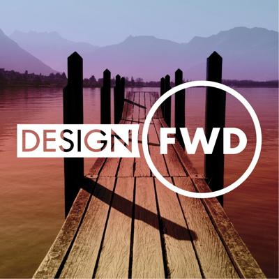 DesignFWD Podcast, presented by Mohawk Group