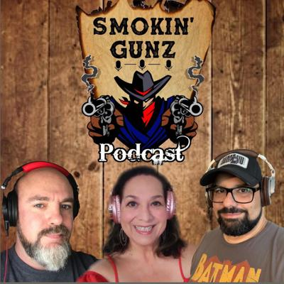 Smokin' Gunz Podcast