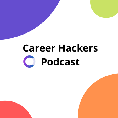Career Hackers Podcast