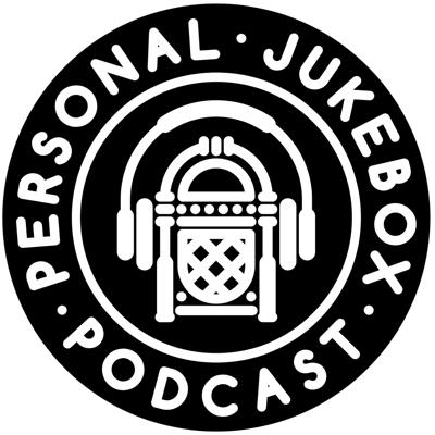Personal Jukebox Podcast