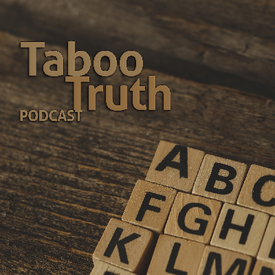 The tabootruthpodcast's Podcast