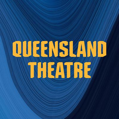 Queensland Theatre's Quality Time podcast
