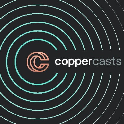 CopperCasts