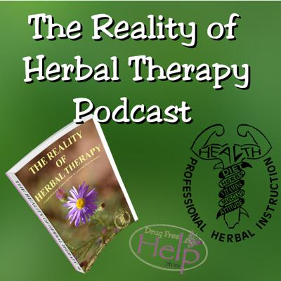 The Reality of Herbal Therapy