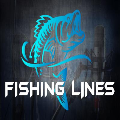 Fishing lines Podcast