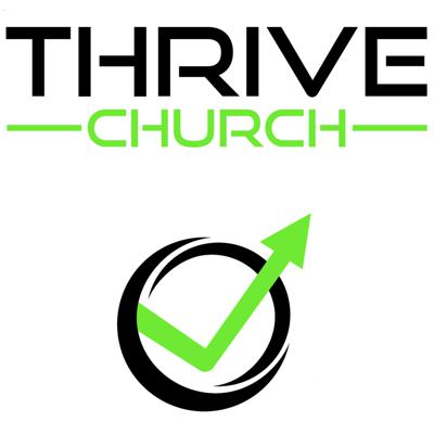 The thrivechurchonline's Podcast