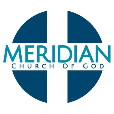 Meridian Church of God: Weekly Message