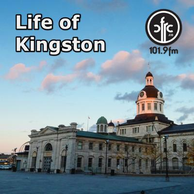 Life of Kingston – CFRC Podcast Network
