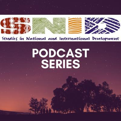 Studies in National and International Development Podcast Series – CFRC Podcast Network