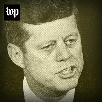 "Cover art for Episode 2: ""To me, JFK was God."""