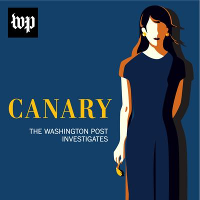 "Cover art for Introducing ""Canary: The Washington Post Investigates"""