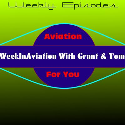 WeekInAviation - Flight Simulation For You!