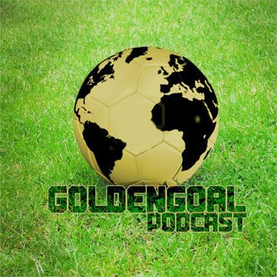 Golden Goal Podcast