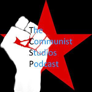 Communist Studios Podcast #1