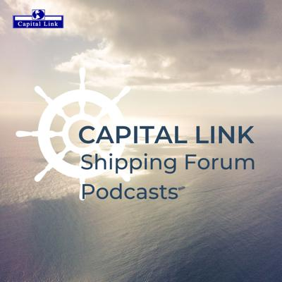 Capital Link Shipping Forum Podcast