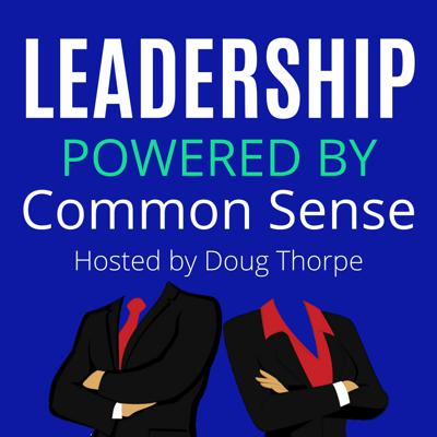 Leadership Powered by Common Sense