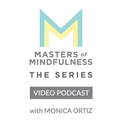 Masters of Mindfulness: The Series (Video)