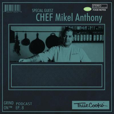 Cover art for Episode 8 : Chef Mikel Anthony