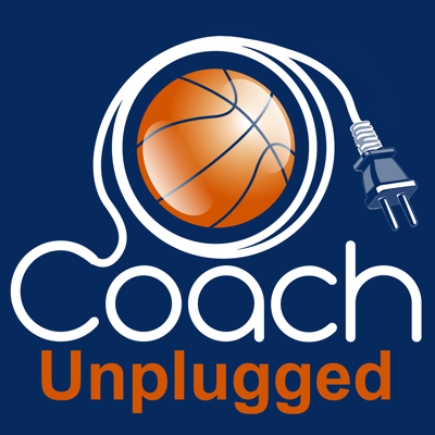 Basketball Coach Unplugged ( A Basketball Coaching Podcast)