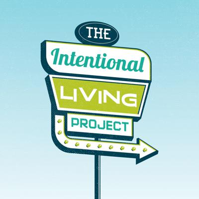 The Intentional Living Project