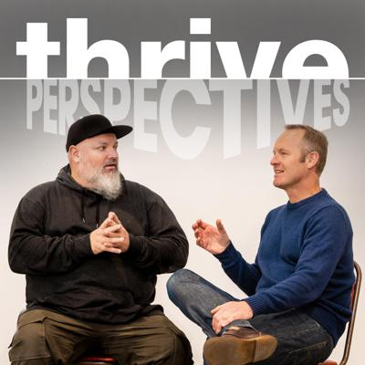 Thrive: Perspectives