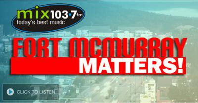 Fort McMurray Matters on Mix 103.7