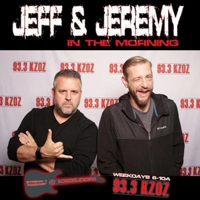 Jeff and Jeremy in the Morning