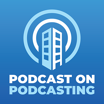 Podcast on Podcasting