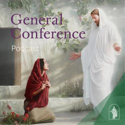 Messages and music from the most recent general conference.