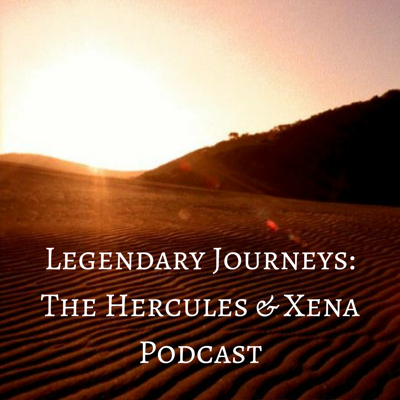 """The """"Legendary Journeys: Hercules & Xena Podcast"""" is a podcast about Hercules: The Legendary Journeys, Xena: Warrior Princess, and Young Hercules.  Scott and Beth are watching the franchise in chronological order and, each week, will present a discussion of two episodes for your listening pleasure."""