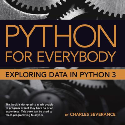 These are the video lectures to supplement the textbook 'Python for Everybody: Exploring Information' and its associated web site www.py4e.com